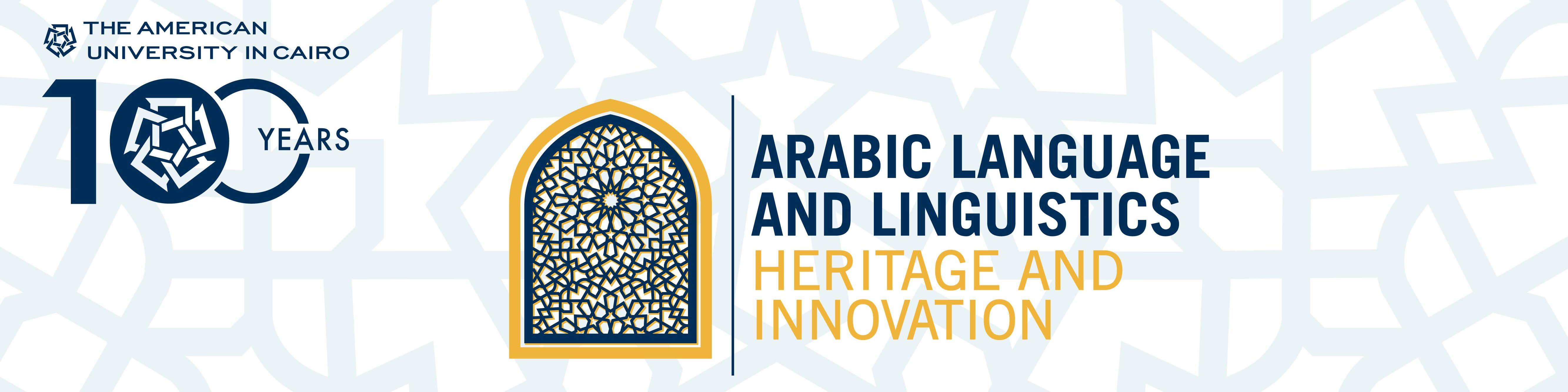 Arabic Language and Linguistics: Heritage and Innovation